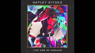 Hayley Kiyoko - Cliffs Edge (Audio)