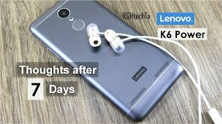 Lenovo K6 Power Thoughts after 7 Days Usage | Battery, Camera, Pros & Cons