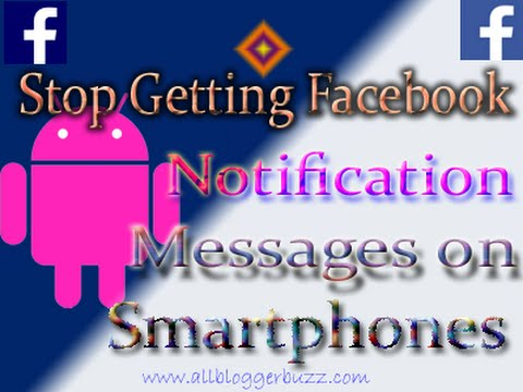 How To Stop Getting Facebook Push Notification Message on Mobile Phone