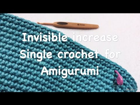 Invisible increase Single crochet for Amigurumi