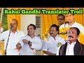 Rahul Gandhi Translator TROLL | MK Stalin Trolls | Vaiko Trolls Video | Vanakam Makkals