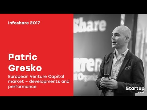 Patric Gresko (EIF): European Venture Capital market – developments and performance / infoShare 2017