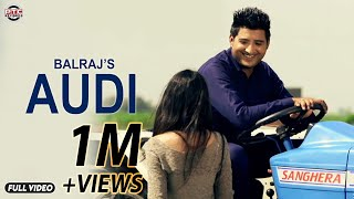 Audi | Balraj | Official Full Music Video I PTC Star Night