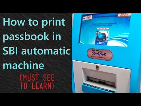 How to print passbook in SBI automatic passbook printing machine (in atm)