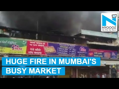 Huge fire erupted in busy market of Malad Mumbai