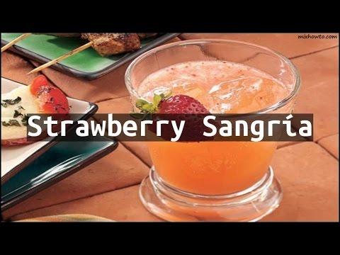 Recipe Strawberry Sangría