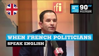 France: When French politicians speak English!