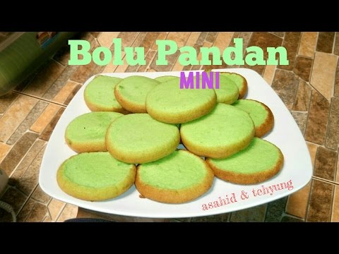 Resep Bolu Pandan Mini # How to make Pandan Cake