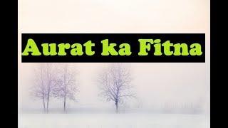 Aurat ka Fitna - Mufti Tariq Masood