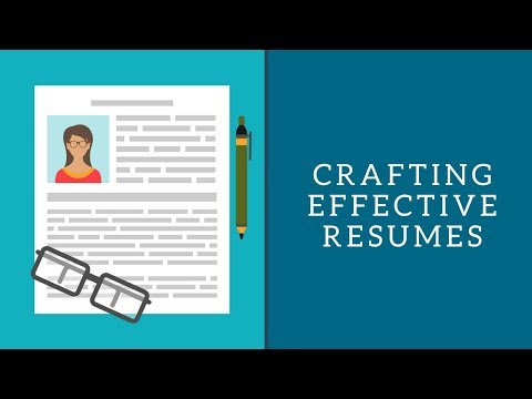 Crafting Effective Resumes