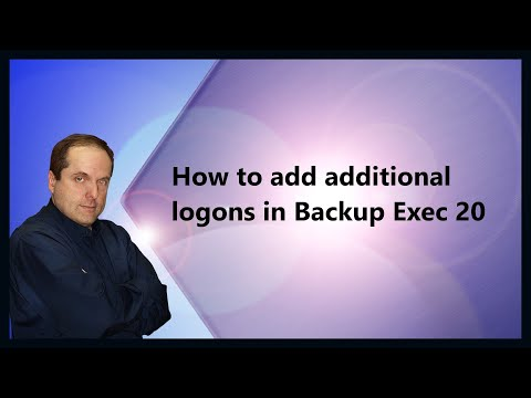 How to add additional logons in Backup Exec 20
