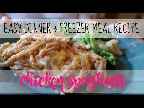 EASY DINNER RECIPE/FREEZER MEAL | CHICKEN SPAGHETTI