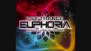 Psy-Trance Euphoria: Mixed By John '00' Fleming - CD1 The Morning Mix