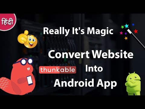 How To Create a Android App From Website Using Thunkable - Veewom