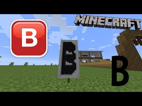 How to make the letter B in Minecraft!