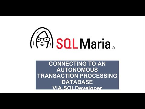 Connecting to an Autonomous Transaction Processing database via SQLDeveloper