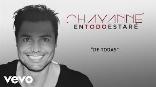 Chayanne - De Todas (Audio)