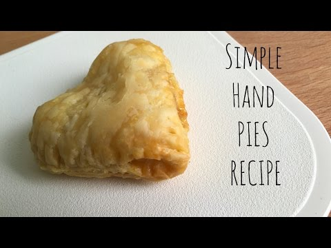 Simple Hand Pie Recipe | Simple Happiness