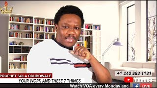 7 THINGS THAT MUST NOT LEAVE YOUR WORK || OHUN MEJE TIO GBODO FI ISE RE SILE