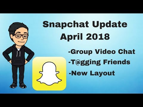 Snapchat: Group Video Chat & Tagging Friends | 2018