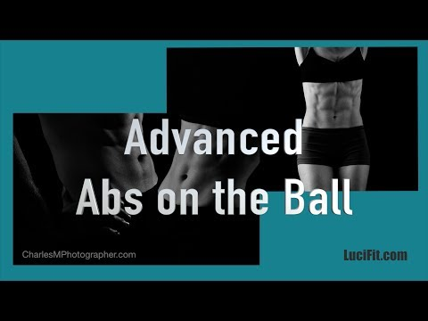 Advanced Abs Workout on the Ball |LuciFit| Smart Exercise