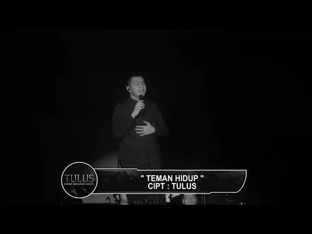 Download Tulus - Teman Hidup (Live at Konser Monokrom Jakarta, 6 Febuari 2019) MP3 Gratis