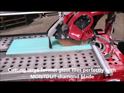 Cutting large format glass tiles perfectly with Montolit diamond blade