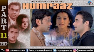 Humraaz - Part 11 | Akshaye Khanna | Amisha Patel | Bobby Deol | Superhit Bollywood Movie Scenes