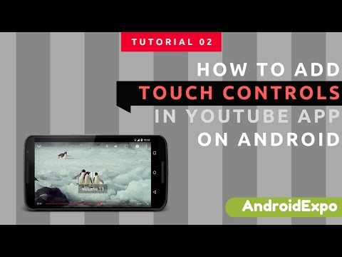 How to Add touch controls for YouTube App On Android | volume on YouTube | Best apps | Android Expo