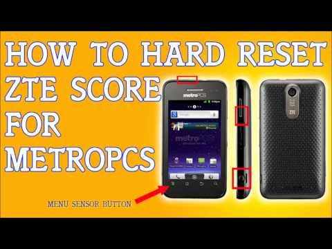 How To Hard Reset a ZTE Score M for Metro PCS Forgot Password