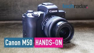 Canon EOS M50 hands-on review