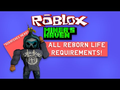 Miners Haven: All reborn items LIFE requirements