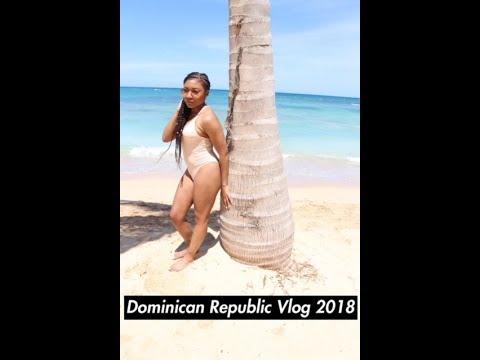 Travel Vlog: Dominican Republic 2018
