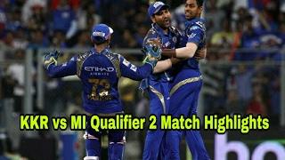 IPL 2017: KKR vs MI Qualifier 2 Match Highlights ---- Kolkata knight Riders vs Mumbai Indians.