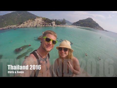 Thailand 2016 Chris und Sonja (FULL HD) Koh Tao, Koh Phangan, Koh Samui, Krabi, Bangkok