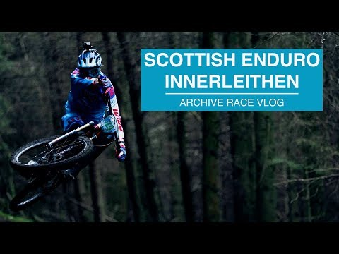 Race Vlog // From The Archives - Innerleithen Scottish Enduro