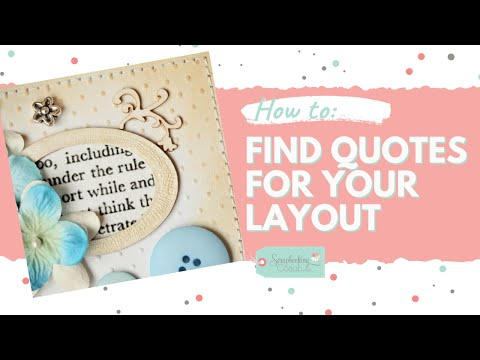 How To Find Scrapbook Quotes For Your Layouts! | Scrapbooking Quotes
