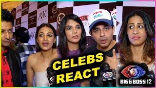 TV Celebs REACT On Bigg Boss 12 Contestant   Rohit Reddy, Rashami Desai, Kishwer Merchantt