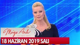 Download Müge Anlı ile Tatlı Sert 18 Haziran 2019 - Tek Parça Video