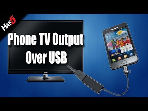 Hak5 - Mobile Phone TV Output Over USB!