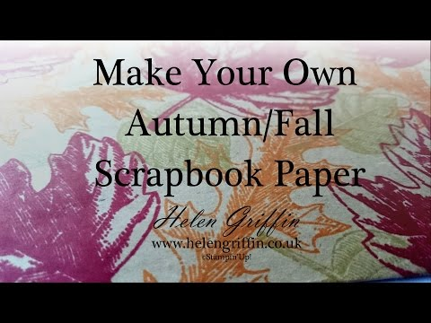 Stamp Your Own Scrapbook Paper/DSP with Stampin'Up! Vintage Leaves