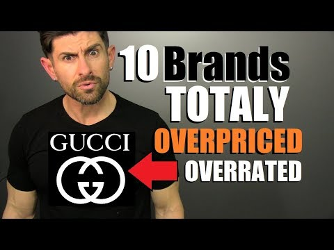 10 Popular Brands That Are OVERPRICED & OVERRATED! (IMO)