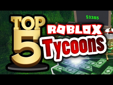 Top 5 Tycoons in ROBLOX! (Not on the front page)