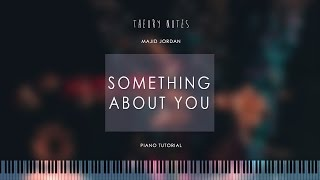How to Play Majid Jordan - Something About You | Theory Notes Piano Tutorial