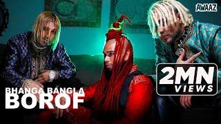 Bhanga Bangla - BOROF Official Music Video