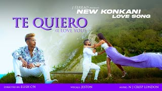 Te Quiero  ( I love you )  by Jferrao    New  konkani love song 2021 ( Official Video ) [HD]