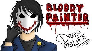 Download BLOODY PAINTER :) | Draw My Life creepypasta Video