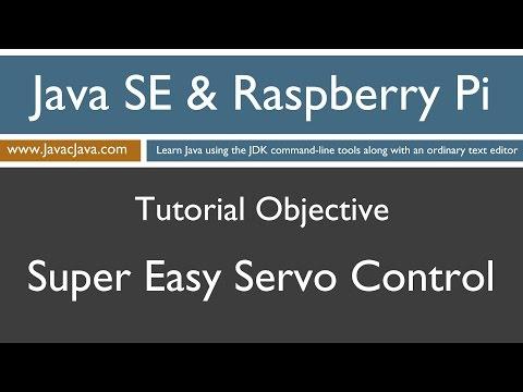 Java and Raspberry Pi Programming - Super Easy Servo Control!