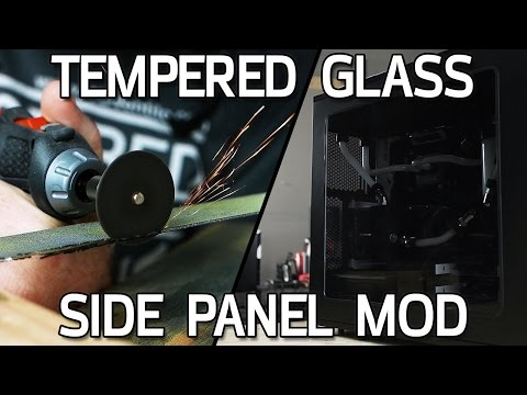 Tempered Glass Side Panel Mod - Arctic Panther Build Part 3