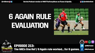 NRL's 6 Again Rule Evaluation - NOT The Footy Show Episode 213